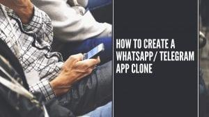 create whatsapp app clone