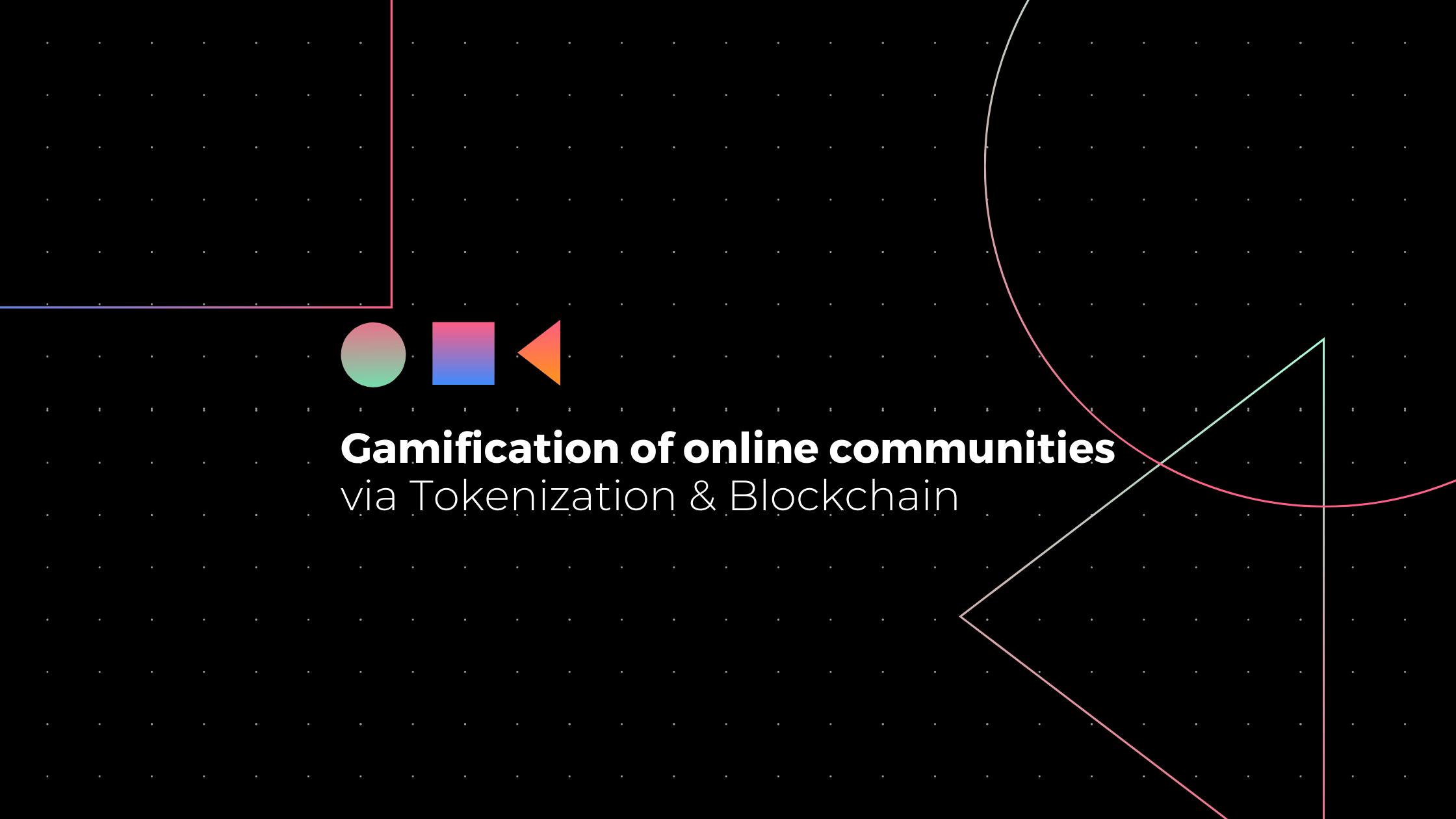 Gamification-via-tokenization