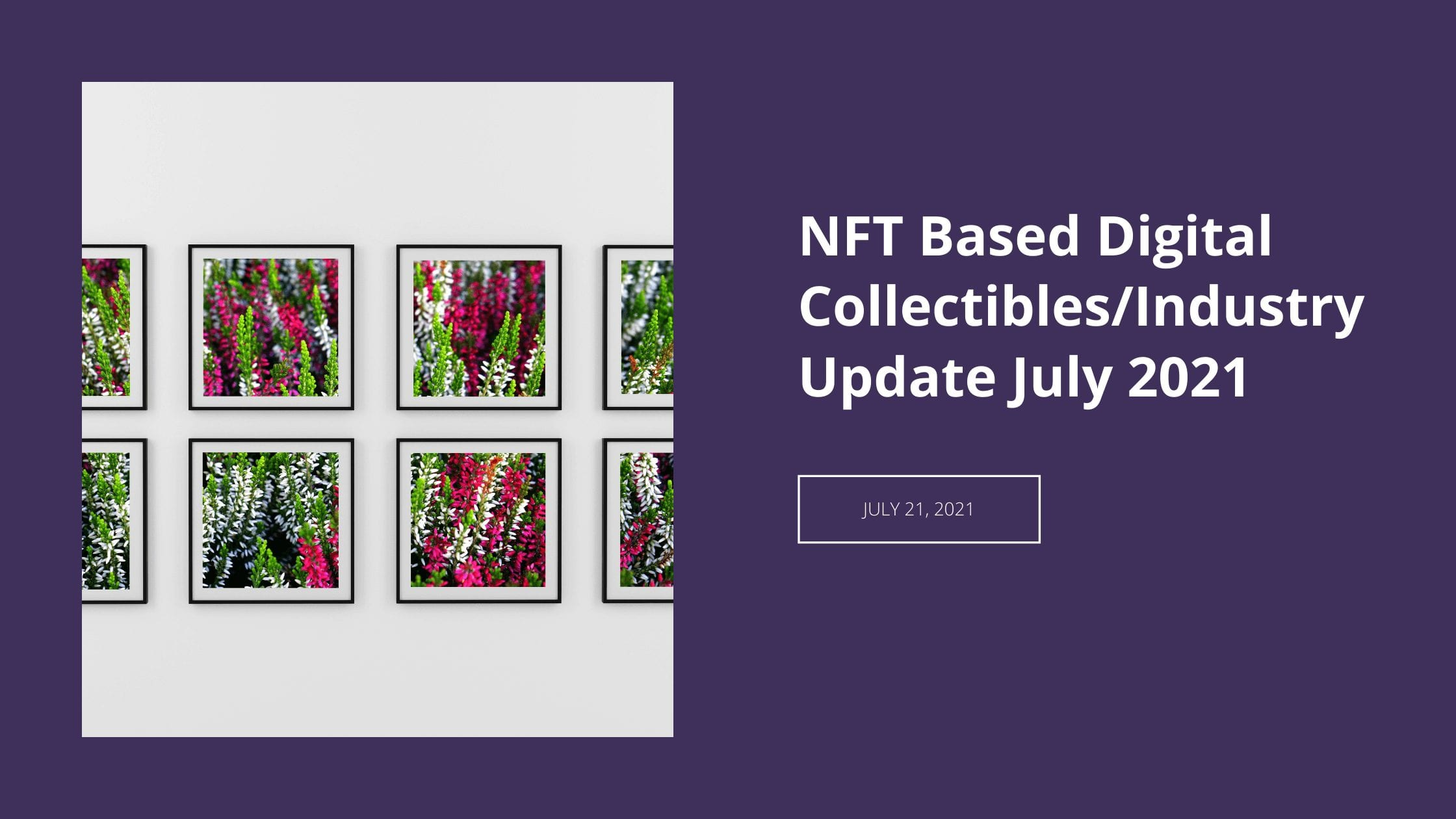 NFT Based Digital Collectibles