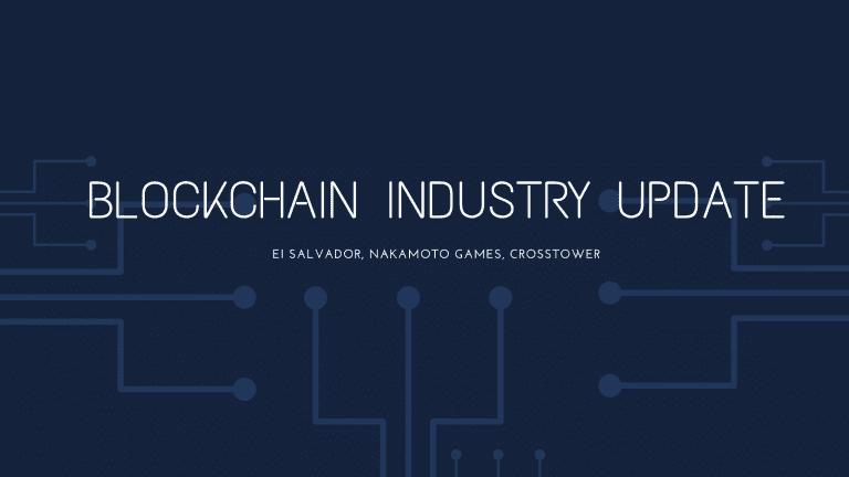 Blockchain industry update