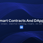 Smart Contracts And DApps
